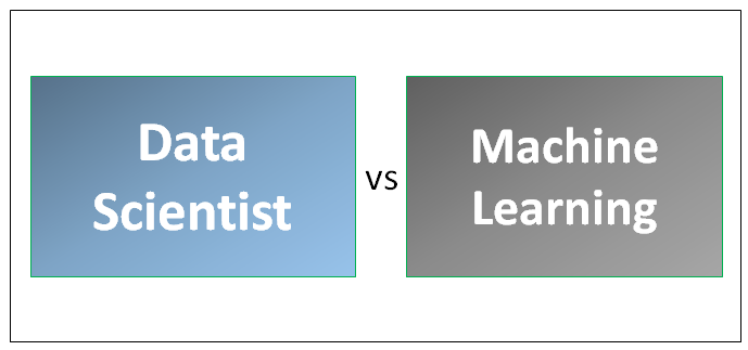 Data Scientist vs Machine Learning