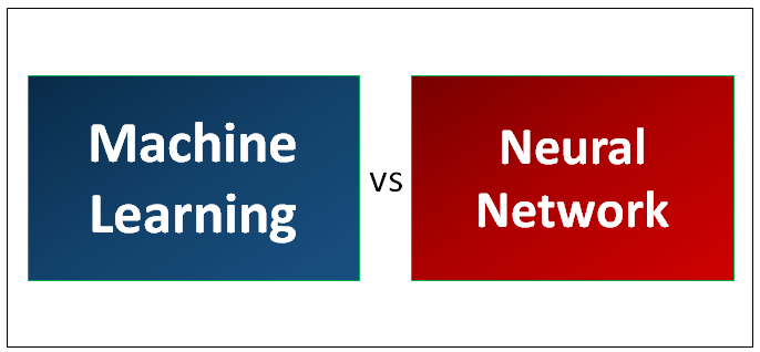 Machine Learning vs Neural Network