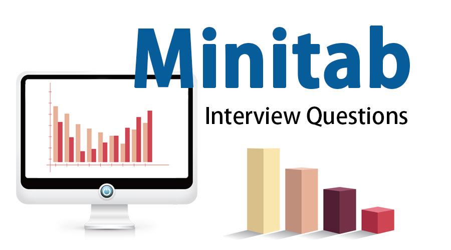 Minitab Interview Questions