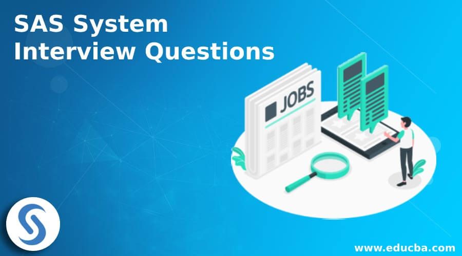 SAS System Interview Questions