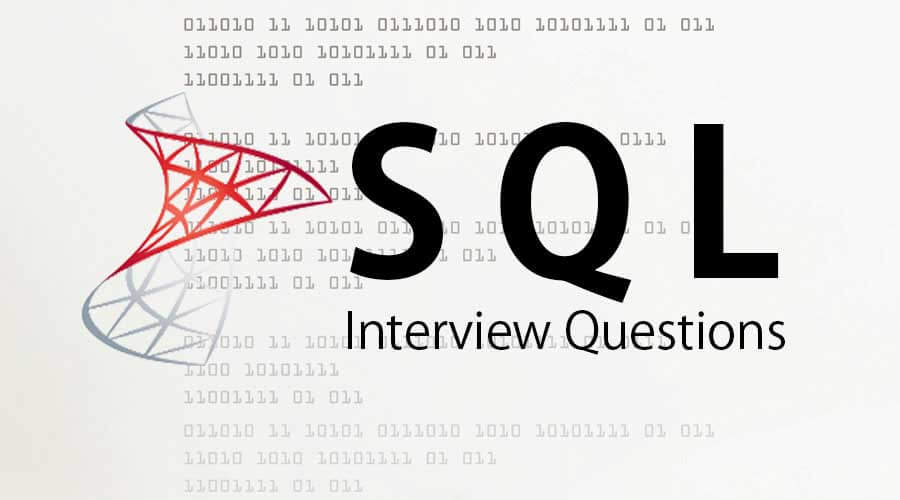SQL Interview Questions And Answers {Updated For 2019}