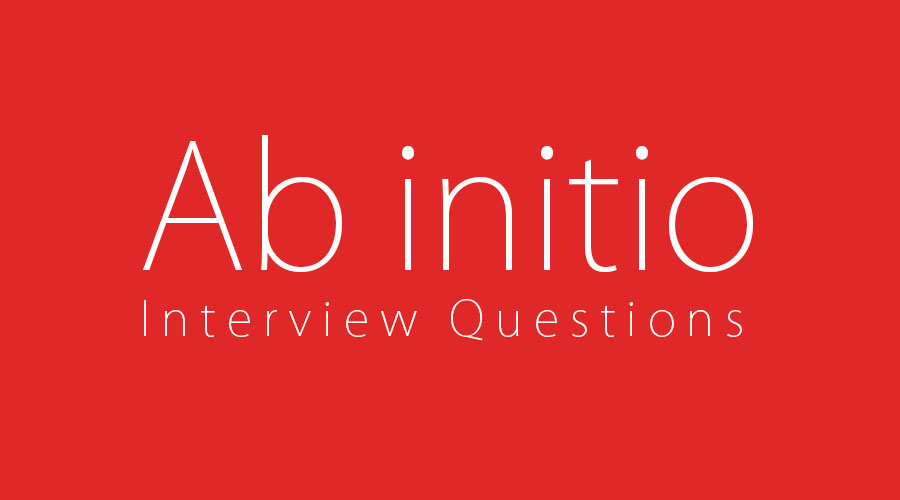Ab initio Interview Questions
