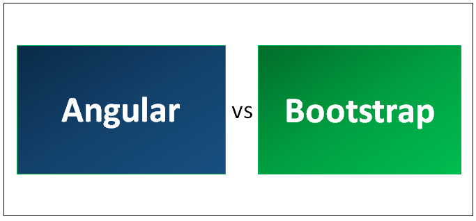 Angular vs Bootstrap
