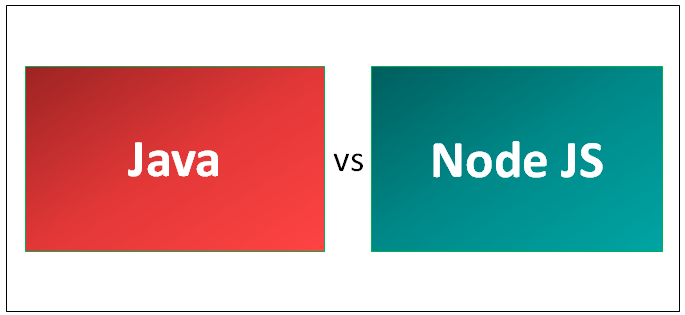 Java vs Node JS - 8 Awesome Comparison You Need To Know