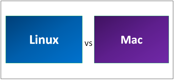Linux vs Mac - Find Out The 5 Most Awesome Comparison