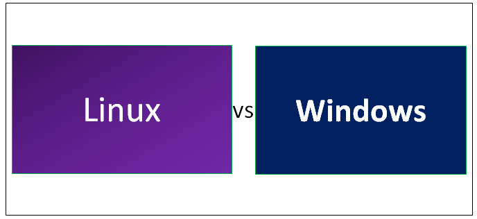 Linux vs Windows - Find Out The 9 Most Awesome Differences