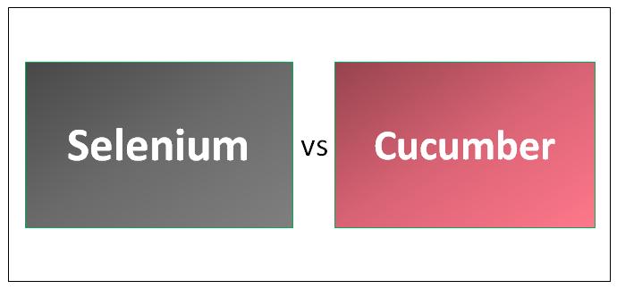 Selenium vs Cucumber