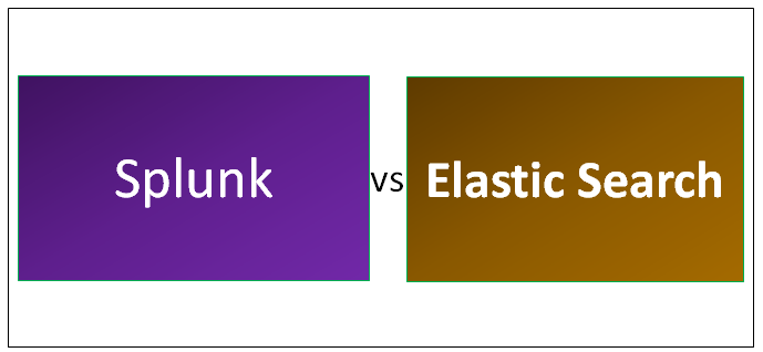 Splunk vs Elastic Search