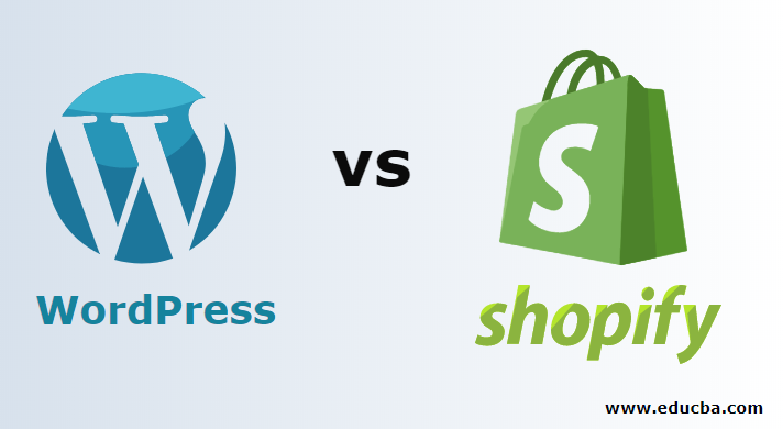WordPress vs Shopify - Top 8 Most awesome Differences To Learn