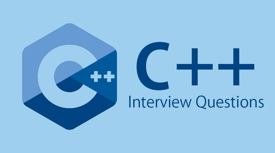 Top 10 C++ Interview Questions And Answers {Updated For 2019}