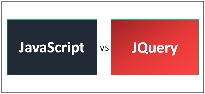 JavaScript vs JQuery - Know The Top 10 Most Awesome Comparison