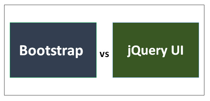 Bootstrap vs jQuery UI - Find Out The 8 Useful Differences