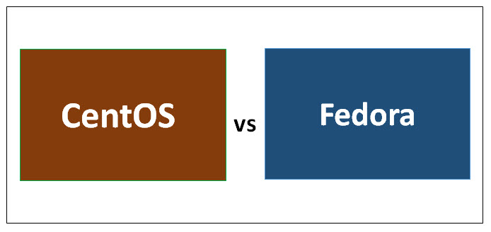CentOS vs Fedora - Know The Top 8 Useful Differences