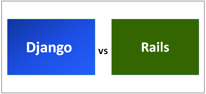 Django vs Rails