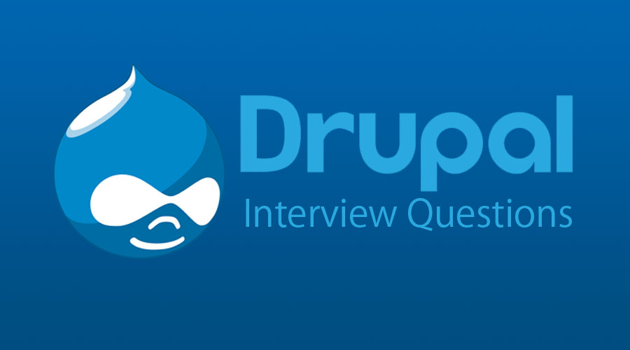 Drupal Interview Questions
