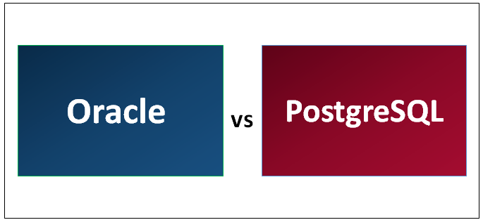 Oracle vs PostgreSQL