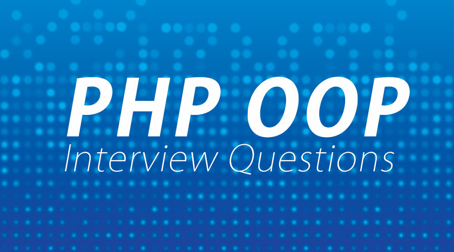 PHP OOP Interview Questions