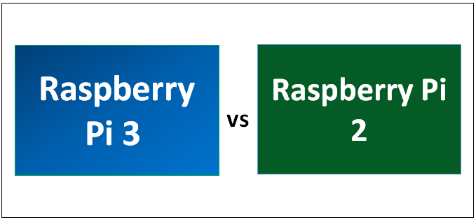 Raspberry Pi 3 vs Raspberry Pi 2