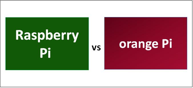Raspberry Pi vs orange Pi