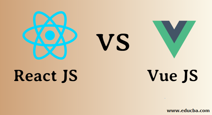 React JS vs Vue JS - Which One Is More Useful (With