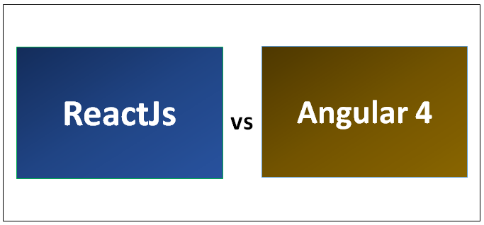 ReactJS vs Angular 4 - Know The 8 Most Valuable Differences