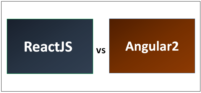 ReactJS vs Angular2