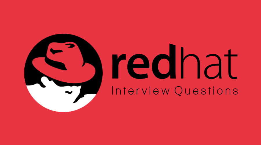 Red Hat Interview Questions | 10 Most Important Question To