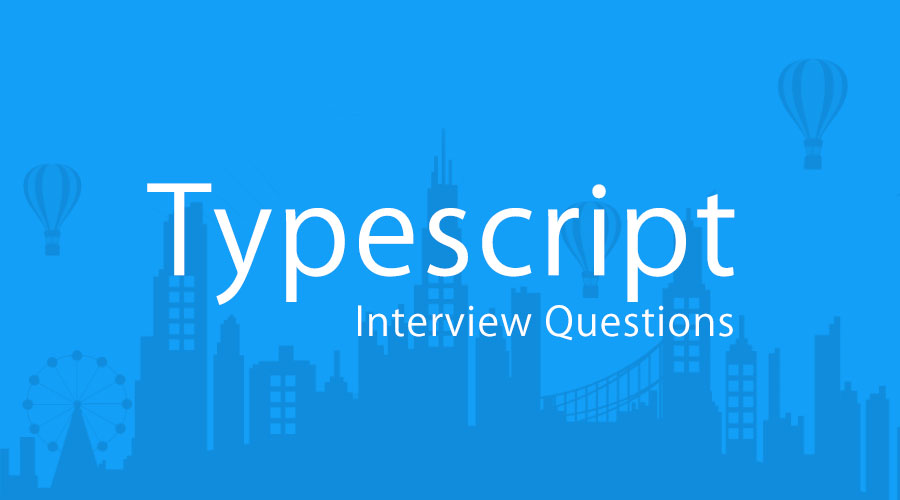 Typescript interview questions