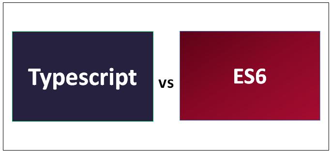 Typescript vs ES6