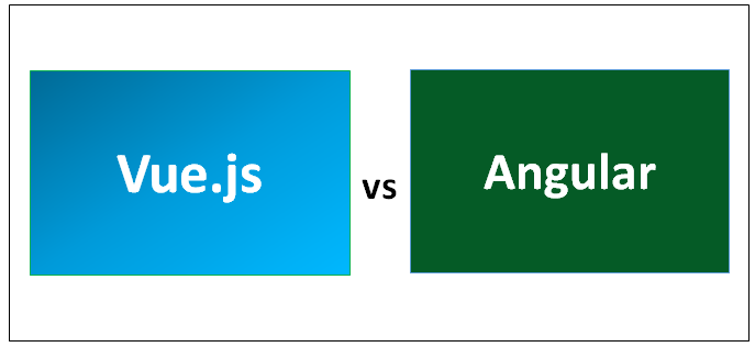 Vue js vs Angular - Know The Top 7 Most Valuable Differences