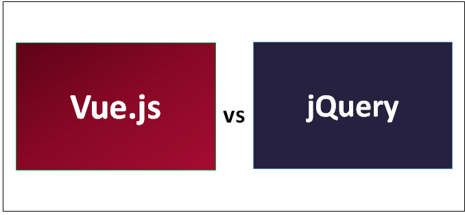 Vue js vs jQuery - Know The Top 13 Most Important Differences