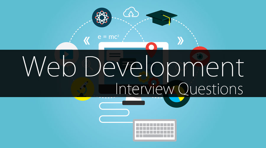 Web Development Interview Questions