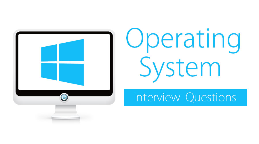 operating system interview questions
