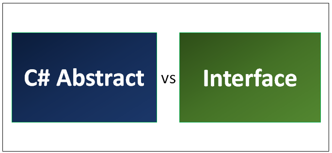 C# Abstract vs Interface