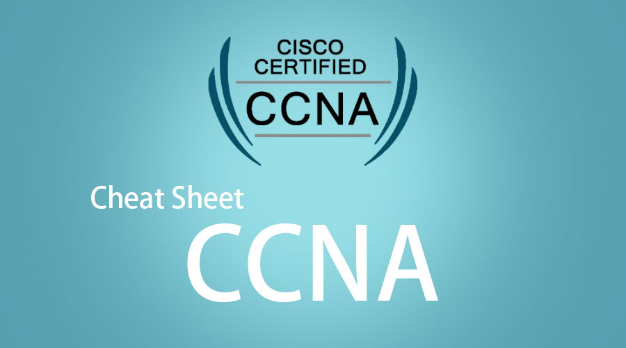 Cheat Sheet CCNA