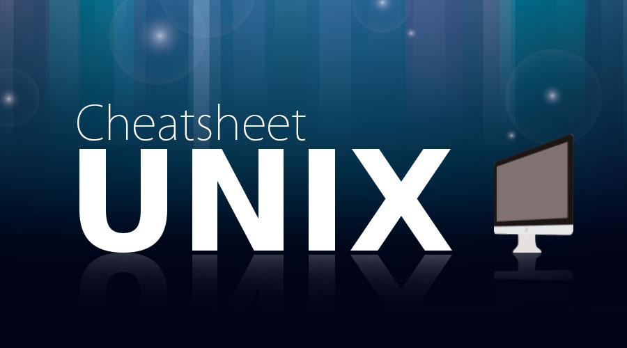 Cheat sheet for UNIX