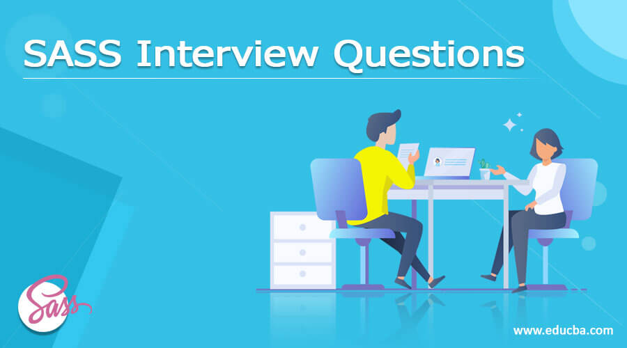 SASS Interview Questions