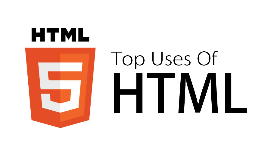 Uses Of HTML
