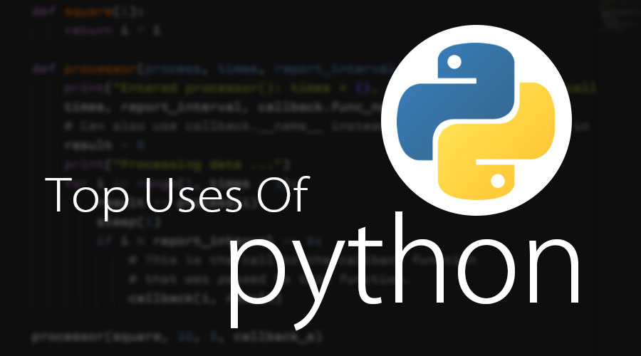 Uses of Python | Top 10 Uses of Python In Real World