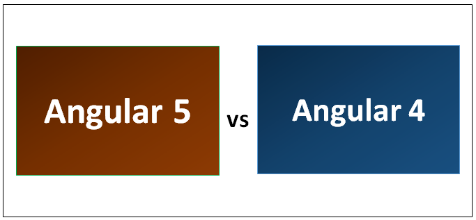Angular 5 vs Angular 4