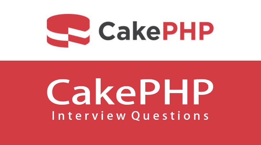 CakePHP Interview Questions