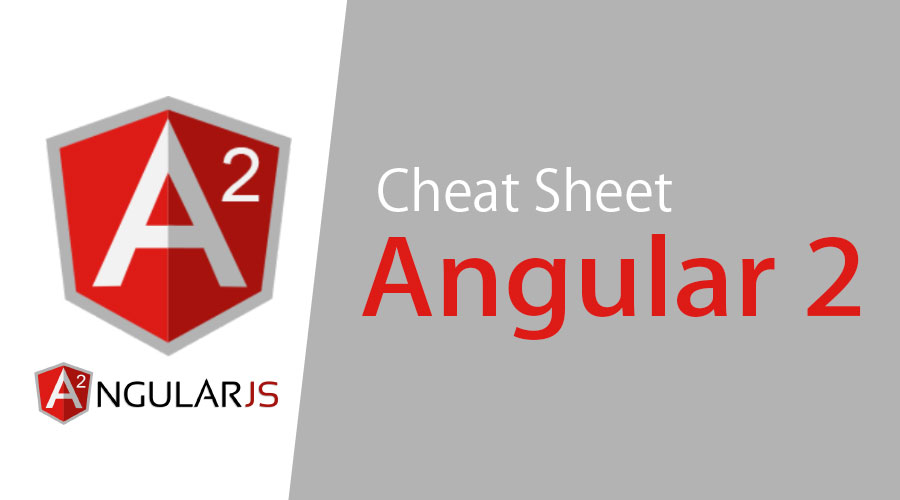 Angular 2 Cheat Sheet