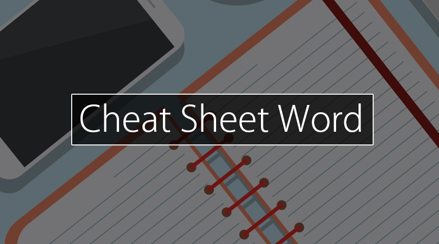 Cheat sheet Word