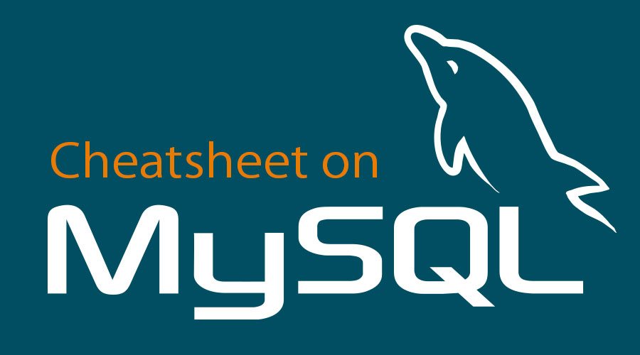 Cheat Sheet MySQL