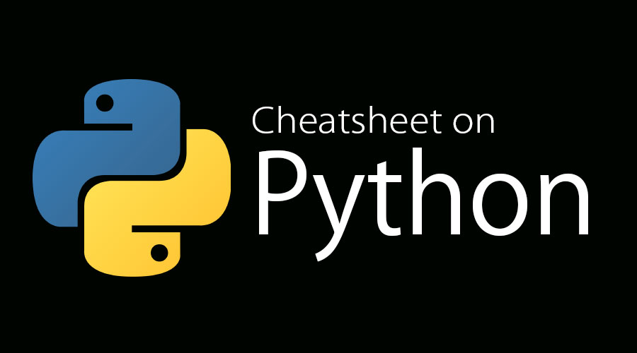 Cheat sheet Python | Simple & Useful Guide To Python Updated For 2019