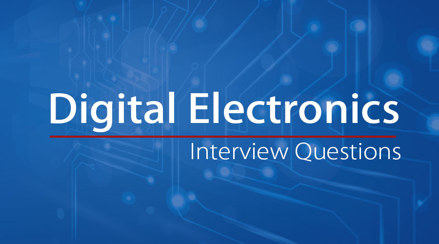 Digital electronics Interview Questions