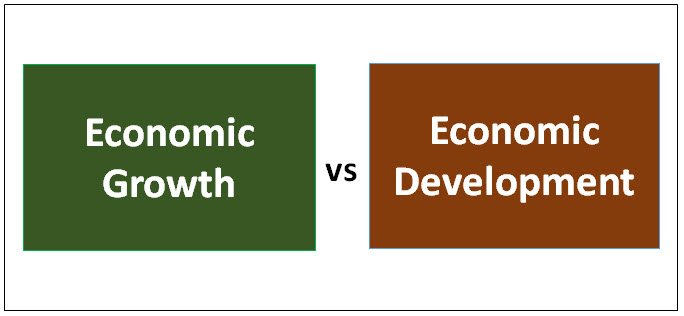 Economic Growth vs Economic Development | Best 7 Differences