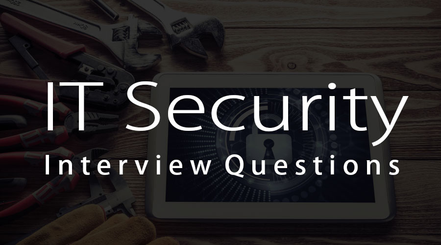 IT security interview questions