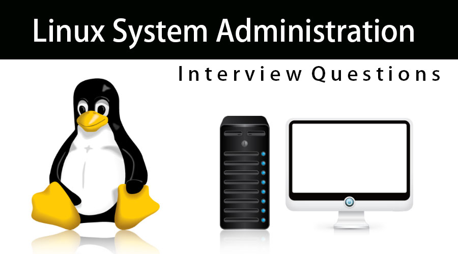 Linux System Administration interview questions