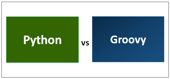 Python vs Groovy | 8 Most Valuable Differences You Should Know